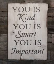 large wood sign you is kind you is smart you by dustinshelves