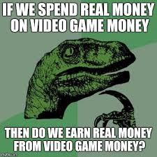 Meme Video Game - video game money imgflip