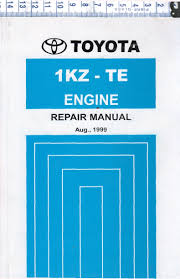 toyota 1kz te diesel engine repair workshop manual new workshop