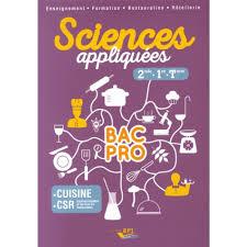 livre cuisine professionnelle sciences appliquées 2de 1re tle bac pro cuisine csr livre cap