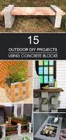 By The Yard Outdoor Furniture by Best 25 Cinder Block Bench Ideas On Pinterest Cinder Block