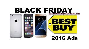 best bay black friday 2017 deals best buy black friday 2017 smartphone deals sales and ads