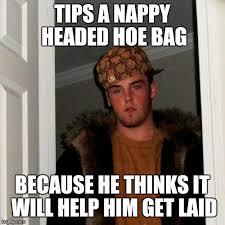 Nappy Hair Meme - scumbag steve viral memes imgflip