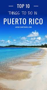 places to see in the united states top 10 things to do in puerto rico buckets puerto rico trip and