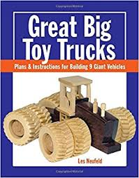 Instructions Build Wooden Toy Truck by Great Big Toy Trucks Plans And Instructions For Building 9 Giant