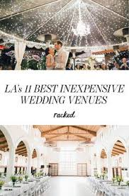 affordable wedding venues in southern california 15 of the most inexpensive la wedding venues inexpensive wedding