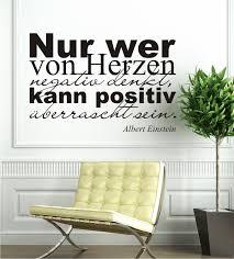 einstein spr che nur wer herzen negativ denkt kann positiv überrascht sein