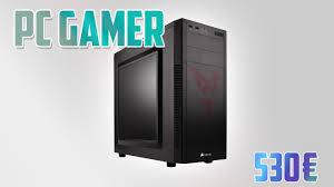 ordinateur de bureau gamer pas cher bon plan pc le warm i un pc gamer pas cher à 500 performances