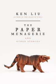 how to write a reflection paper on an interview small miracles epic battles an interview with ken liu huffpost 2016 04 02 1459622143 2334700 paper menagerie cover jpg