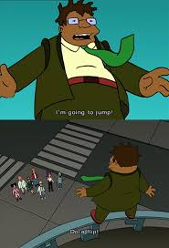 Bender Futurama Meme - one of my favorite bender moments in futurama funny