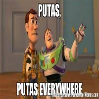 Putas Putas Everywhere Meme - putas putas everywhere meme de buzz memes generadormemes