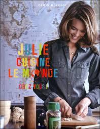 julie cuisine le monde julie cuisine le monde my book