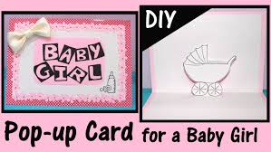 baby girl cards diy pop up card for a baby girl