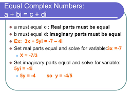equal complex numbers a bi c di