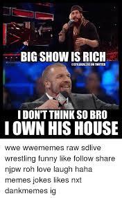 25 best memes about big show big show memes