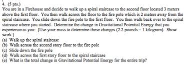 occupational goals examples resumes physics archive november 03 2016 chegg com in a firehouse and decide to walk up a spiral stai