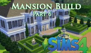 the sims 4 let u0027s build a mansion episode 6 sims 4