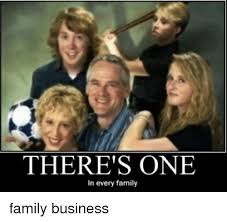 Family Photo Meme - there s one in every family family business family meme on sizzle