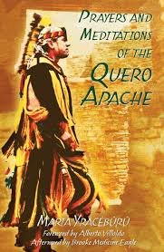 prayers and meditations of the quero apache book by maria