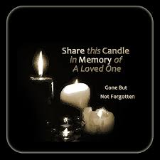 this candle in memory of a loved one but not forgotten