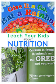teach your kids about nutrition to banish picky eating just take