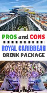 royal caribbean drink package pros and cons cruise radio