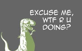 dinosaurs wtf quotes meme tyrannosaurus rex wallpaper 1920x1200