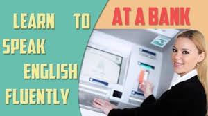 Bank Teller Course Online At A Bank Financial English Lesson English Training Online