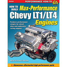 camaro lt1 performance parts how to build max performance chevy lt1 lt4 engines book manual