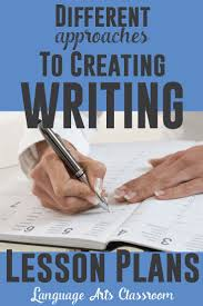 plan paper to write on best 25 writing lesson plans ideas on pinterest writing lessons different approaches to creating writing lesson plans