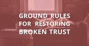 ground rules for restoring broken trust symbis assessment