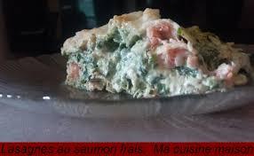 cuisiner les c es frais lasagne au saumon frais macuisinemaison