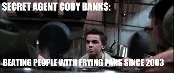 Meme Secret - secret agent cody banks know your meme