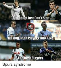 Soccer Memes Facebook - nveste tottenham just can t stod making good players look like aaia