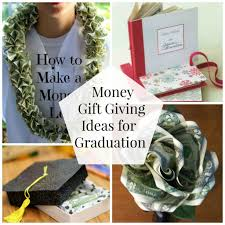 gifts for graduating seniors money gift giving ideas for graduation organize and decorate