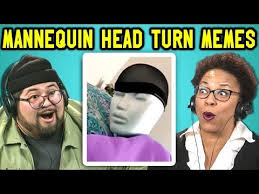 Turn On Memes - adults react to mannequin head turn meme compilation youtube