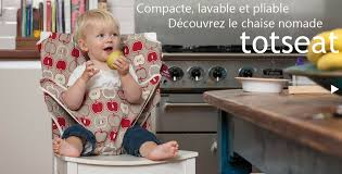 chaise bébé nomade totseat chaise bebe nomade totseat