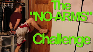 Challenge Original The No Arms Challenge Original