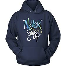 top 10 best inspirational quote hoodies u2013 top value reviews