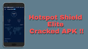 hotspot shield elite apk cracked hotspot shield elite cracked mod apk v5 8 2 hackerzclubzz