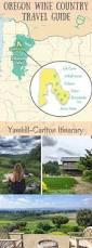 Oregon Wineries Map by Best 25 Willamette Valley Ideas On Pinterest Oregon Wine