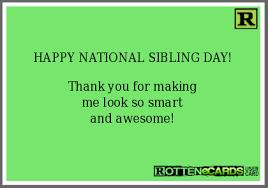 National Sibling Day Meme - happy siblings day memes siblings best of the funny meme