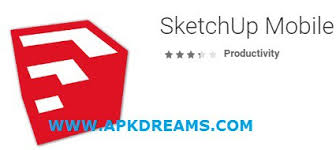 sketch up apk sketchup mobile viewer 3 0 patched apk apkdreams