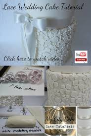 wedding cake tutorial how to make a lace wedding cake gâteau de ville