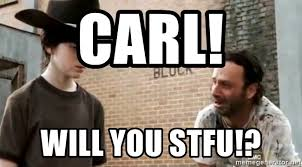 Rick Grimes Crying Meme - carl will you stfu crying rick grimes meme generator