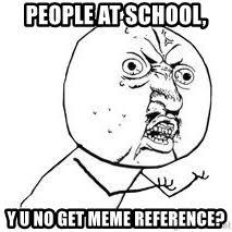 Y U So Meme - y u so meme generator
