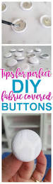 diy upholstery fabric covered buttons u2013 tips tricks and hacks to