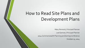 how to read site plans and development plans mary pennock