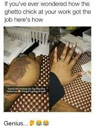 Ghetto Memes - 25 best memes about ghetto chicks ghetto chicks memes