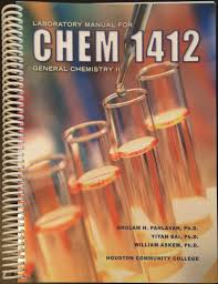 laboratory manual for chem 1412 general chemistry ii gholam h